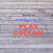 play guitar song