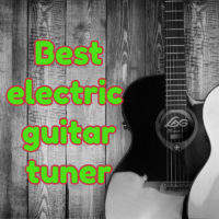 Best electric guitar tuner